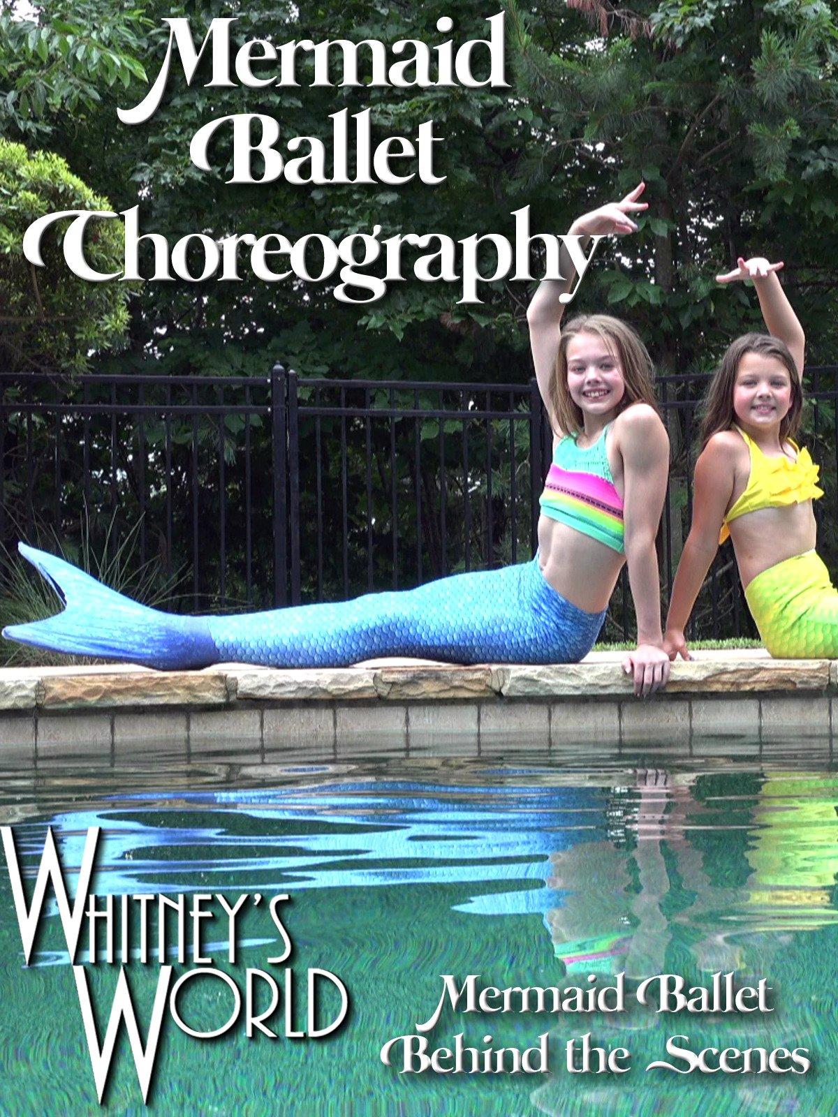 Mermaid Ballet Choreography on Amazon Prime Video UK