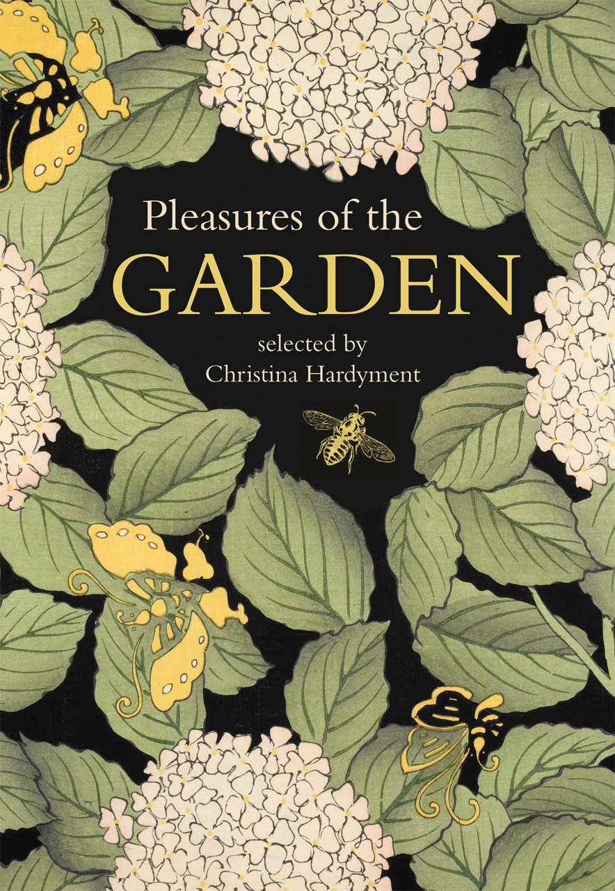 "Book cover of ""Pleasures of the Garden"" by Christina Hardyment"