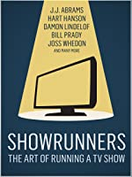 Showrunners: The Art of Running a TV Show [HD]