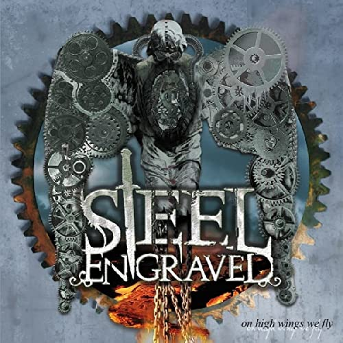 Steel Engraved - On High Wings We Fly