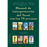 Manual de interpretacion del Tarot con los 78 arcanos (Spanish Edition)