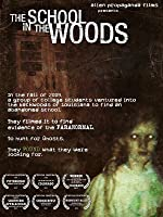 The School In The Woods