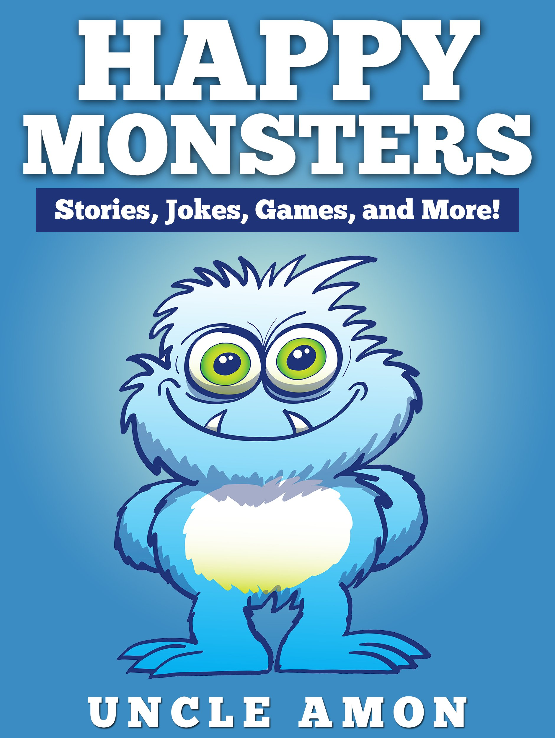 Reviews: Books for Kids: HAPPY MONSTERS (Bedtime Stories For Kids