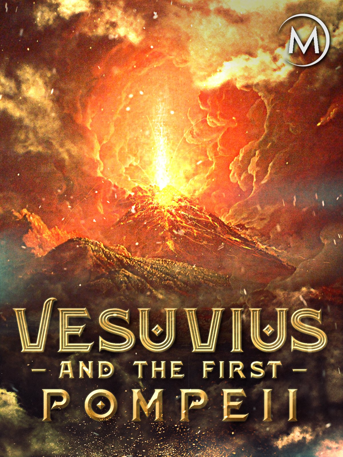 Vesuvius and the First Pompeii