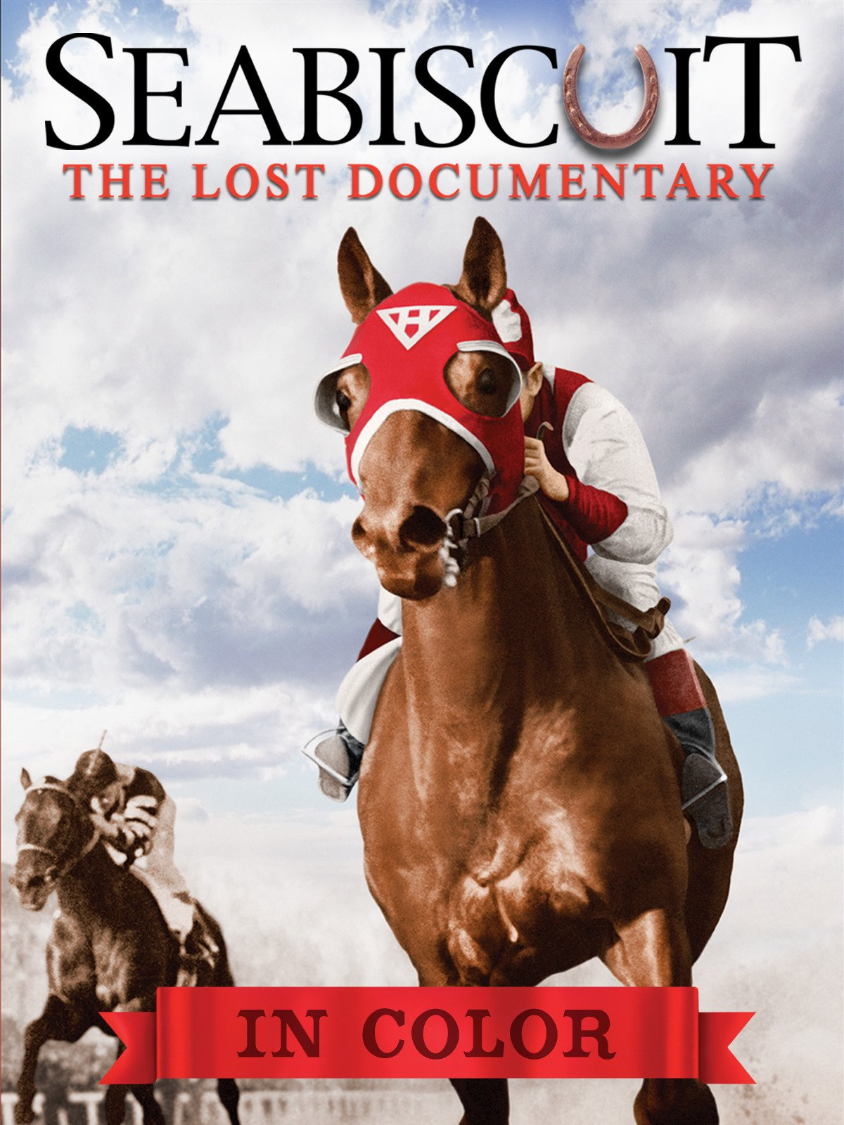 Seabiscuit The Lost Documentary (in Color)