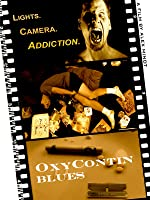 OxyContin Blues