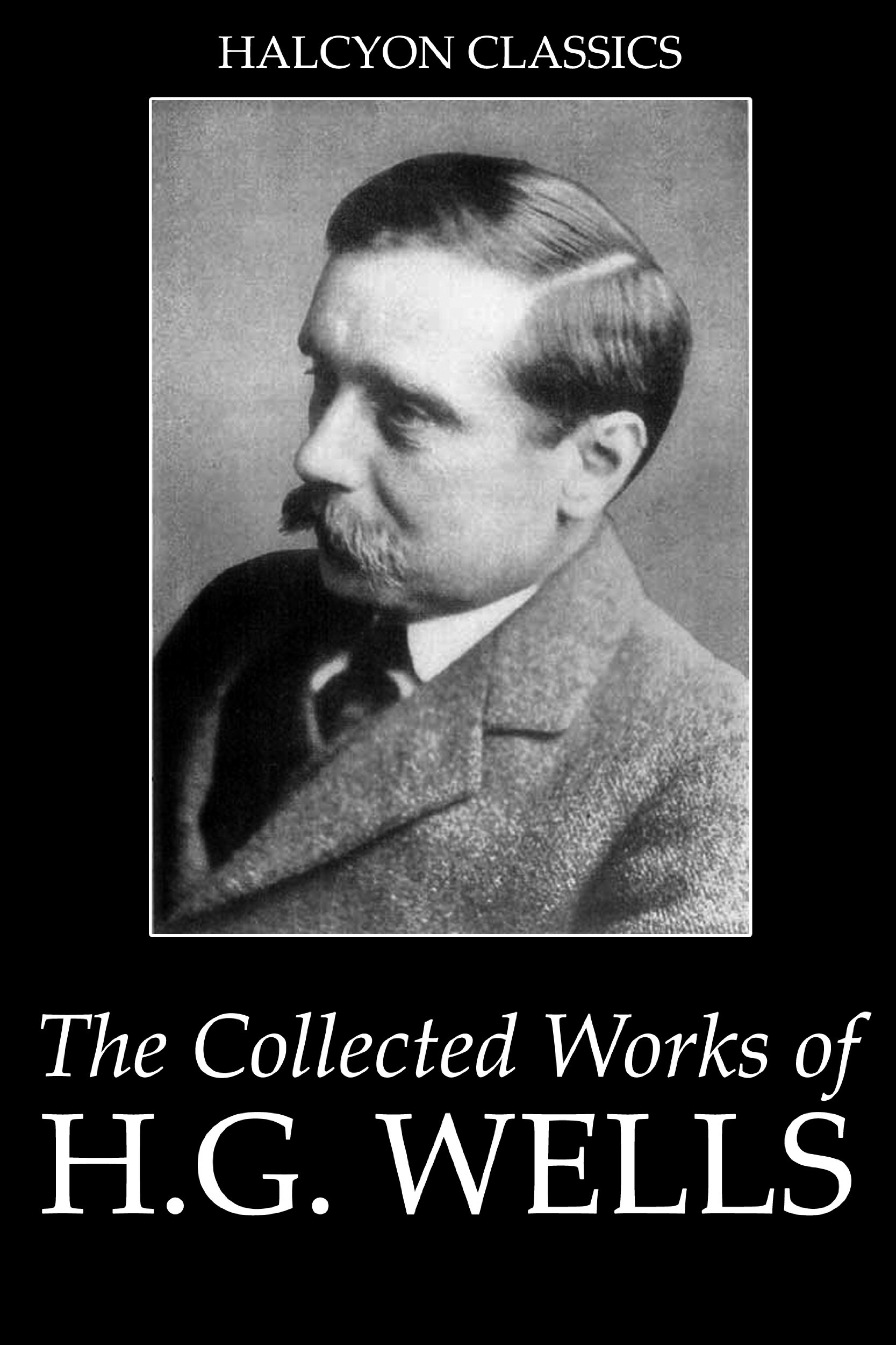H.G. Wells - Complete Works