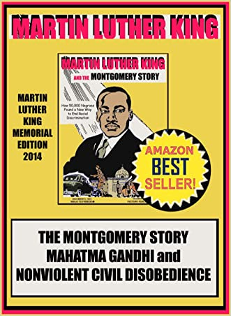 Martin Luther King, The Montgomery Story, Mahatma Gandhi, and Nonviolent Civil Disobedience, Memorial Edition 2014, Retro Comics 5, Historical Biography 1 . written by Julia M. Busch