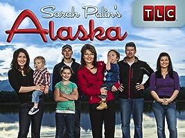 Sarah Palin's Alaska Season 1