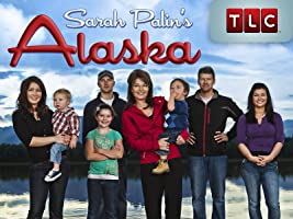 Sarah Palin's Alaska Season 1 [HD]