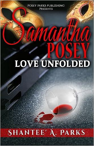 Romance: Romantic Suspense: Samantha Posey Love Unfolded: Love Unfolded-BWWM Contemporary Romance (Samantha Posey Love Series Book 1)