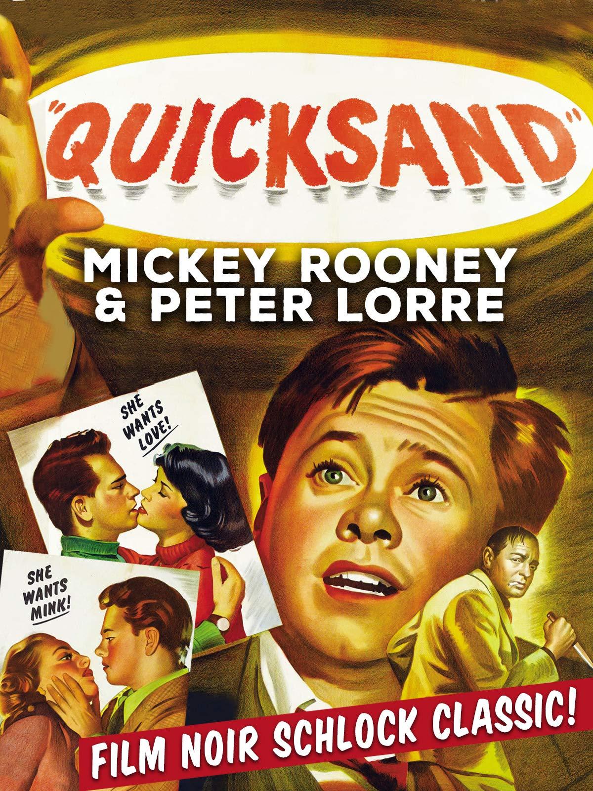 Quicksand - Mickey Rooney & Peter Lorre, Film Noir Schlock Classic!
