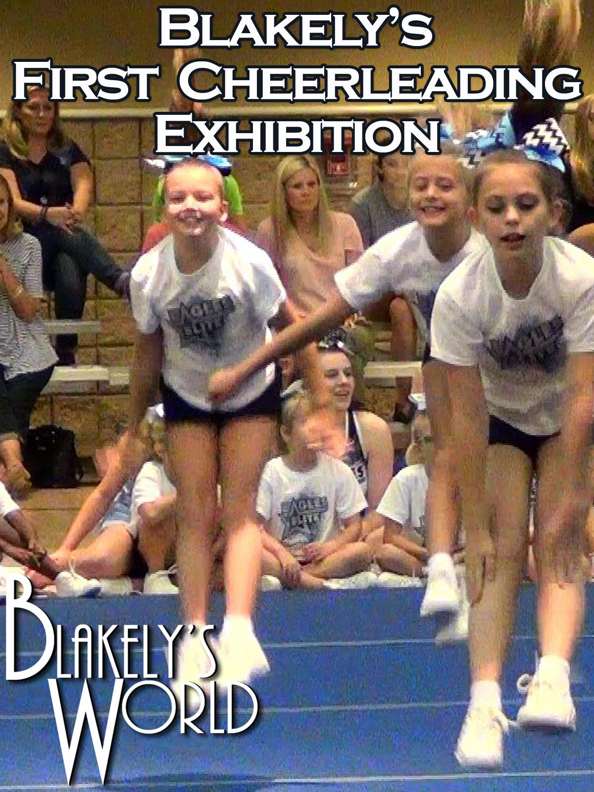 Blakely's First Cheerleading Exhibition