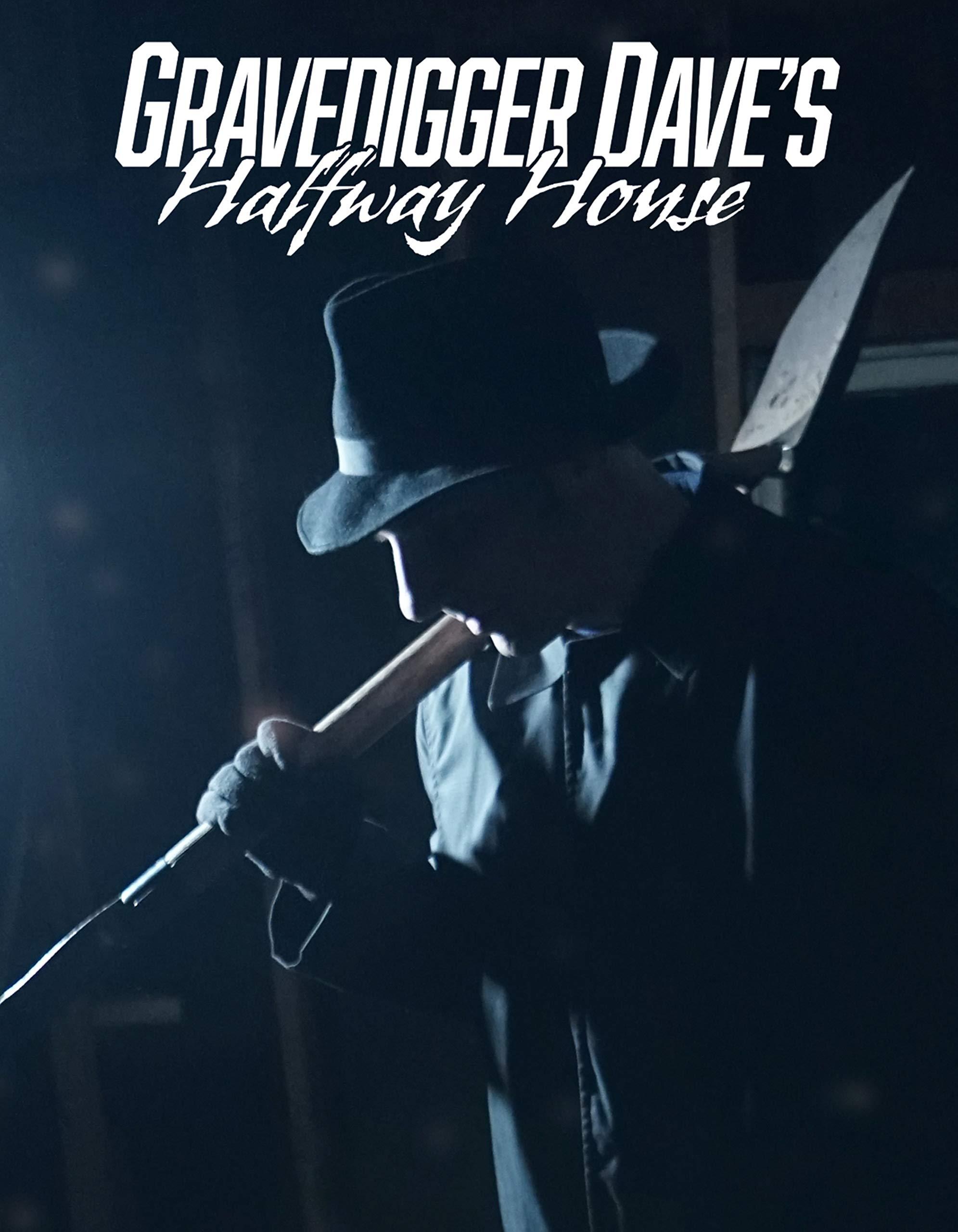 Gravedigger Dave's Halfway House on Amazon Prime Video UK