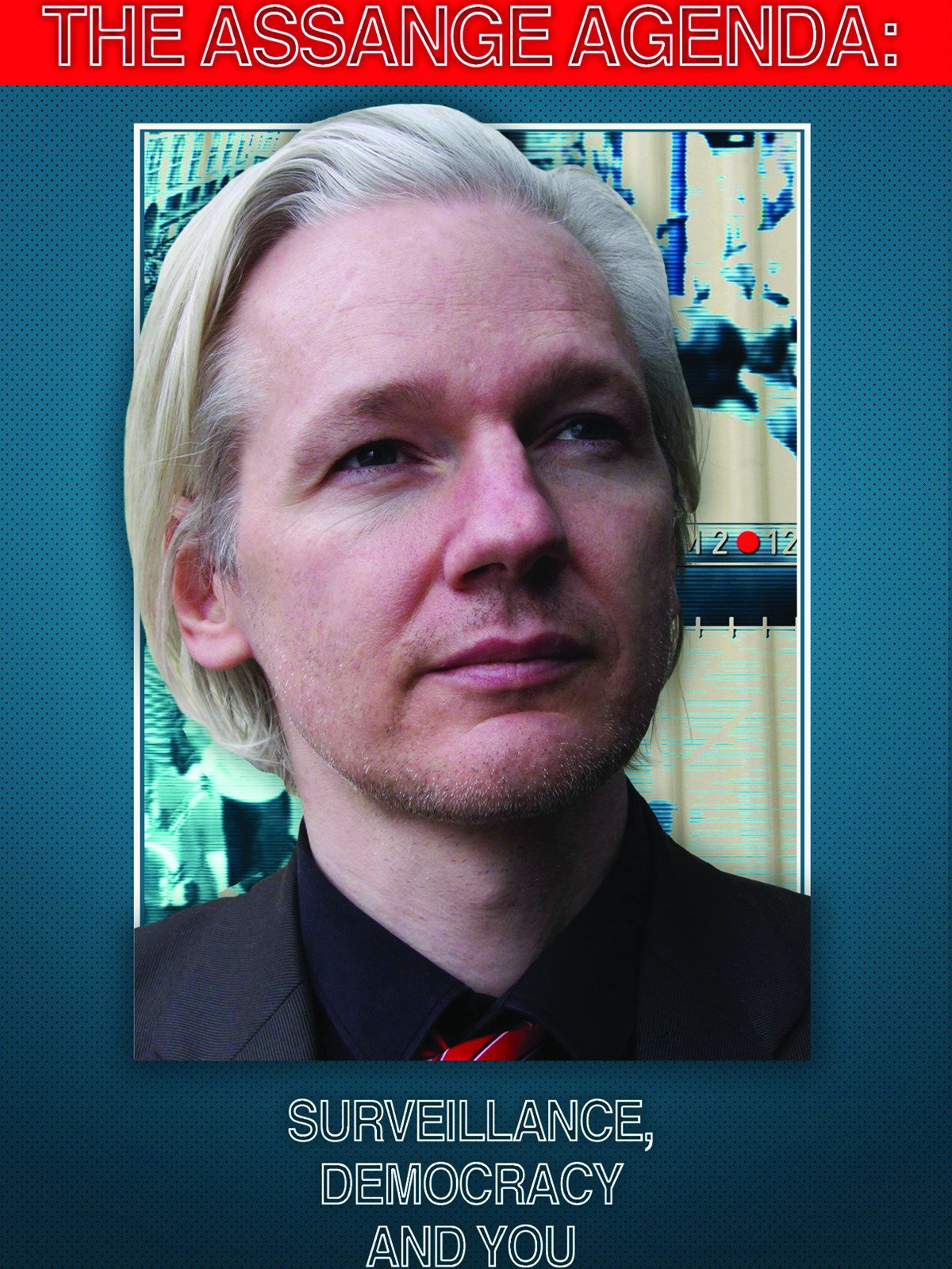 Assange Agenda: Surveillance, Democracy and You