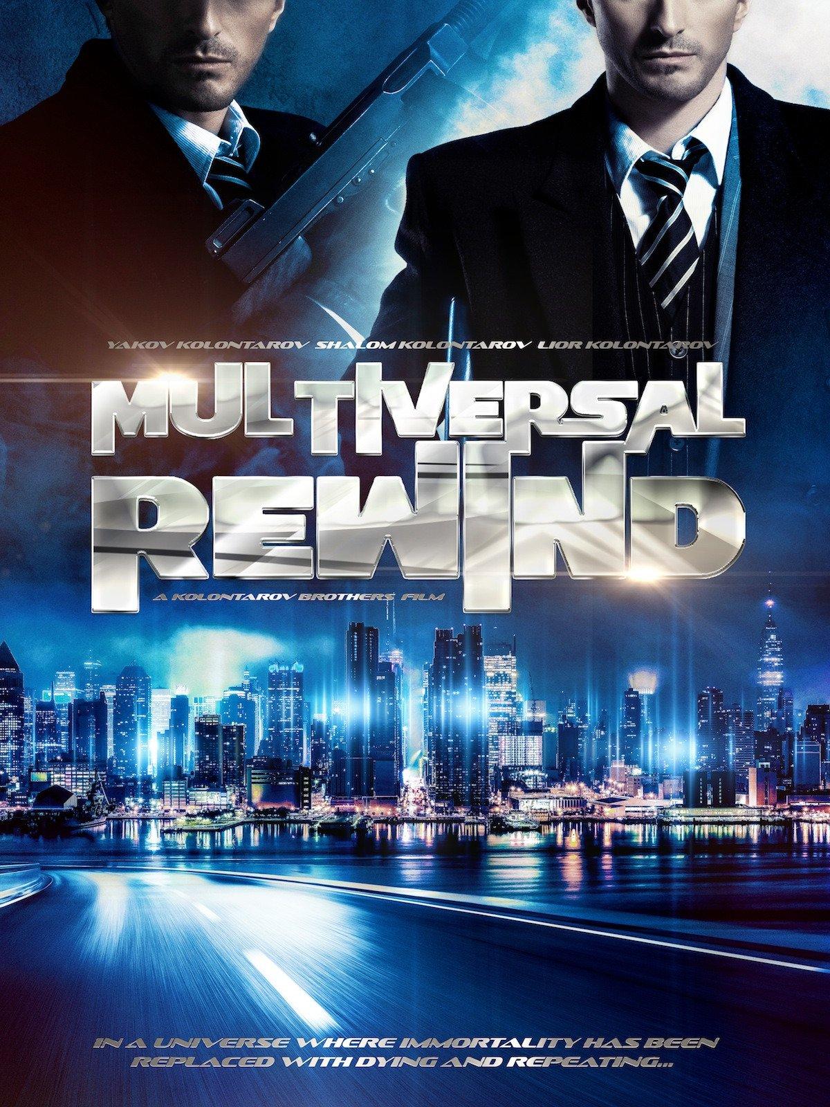 Multiversal Rewind