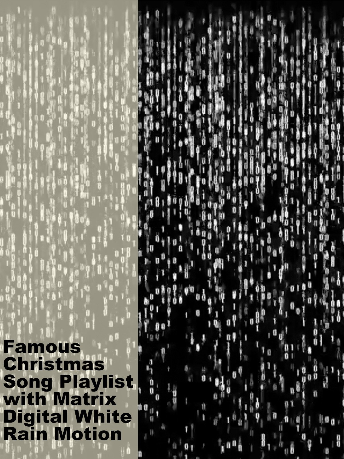 Famous Christmas Song Playlist with Matrix Digital White Rain Motion