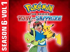 Pok�mon the Series: Ruby and Sapphire Season 6 Vol.1