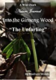 Into the Ginseng Wood