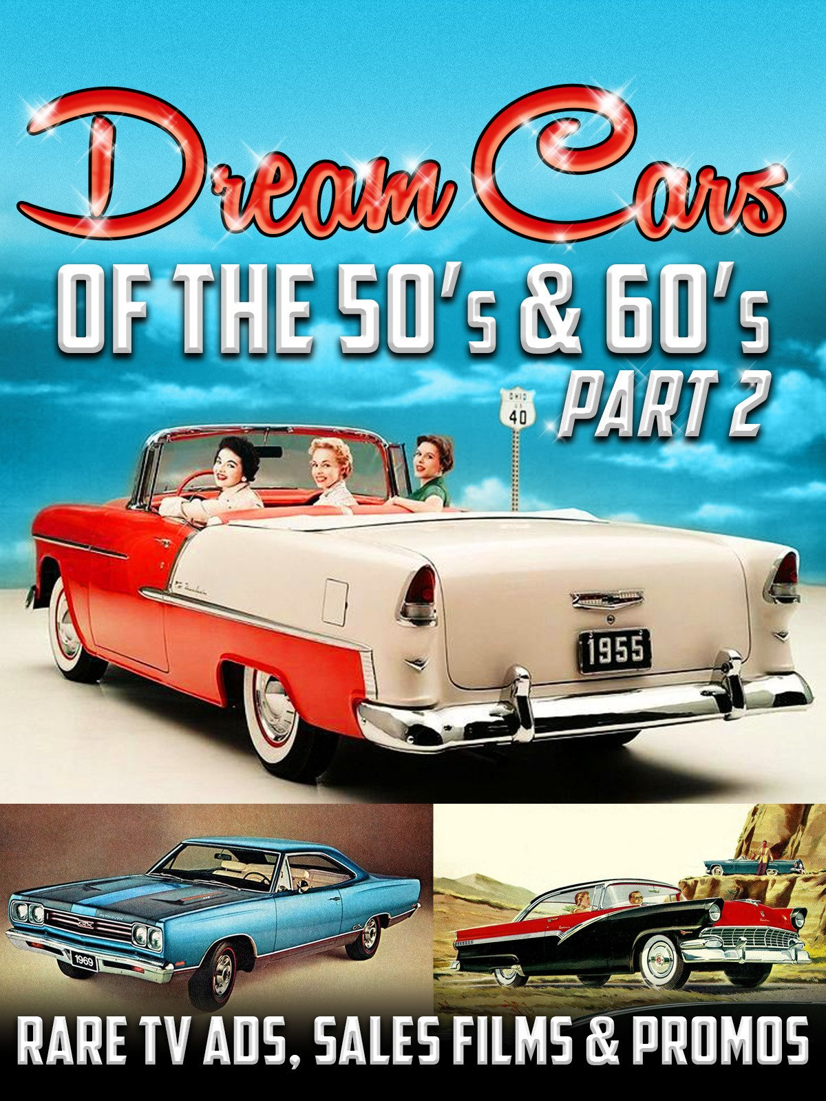 Dream Cars of the 50's & 60's Part Two...Rare TV Ads, Sales Films & Promos
