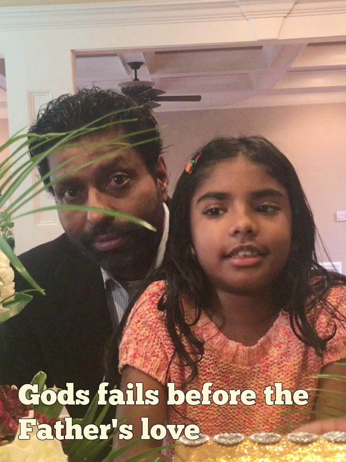 Gods fails before the Father's love