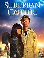 Suburban Gothic [HD]