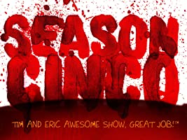 Tim and Eric Awesome Show, Great Job! Season 5