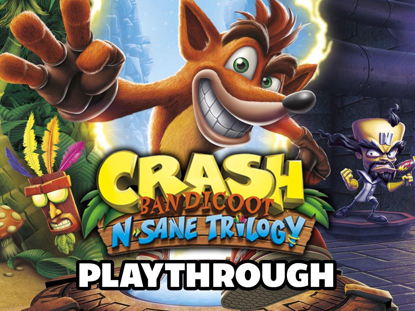 Clip: Crash Bandicoot N. Sane Trilogy Playthrough - Season 1
