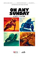 On Any Sunday, The Next Chapter [HD]