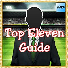 Top Eleven Guide
