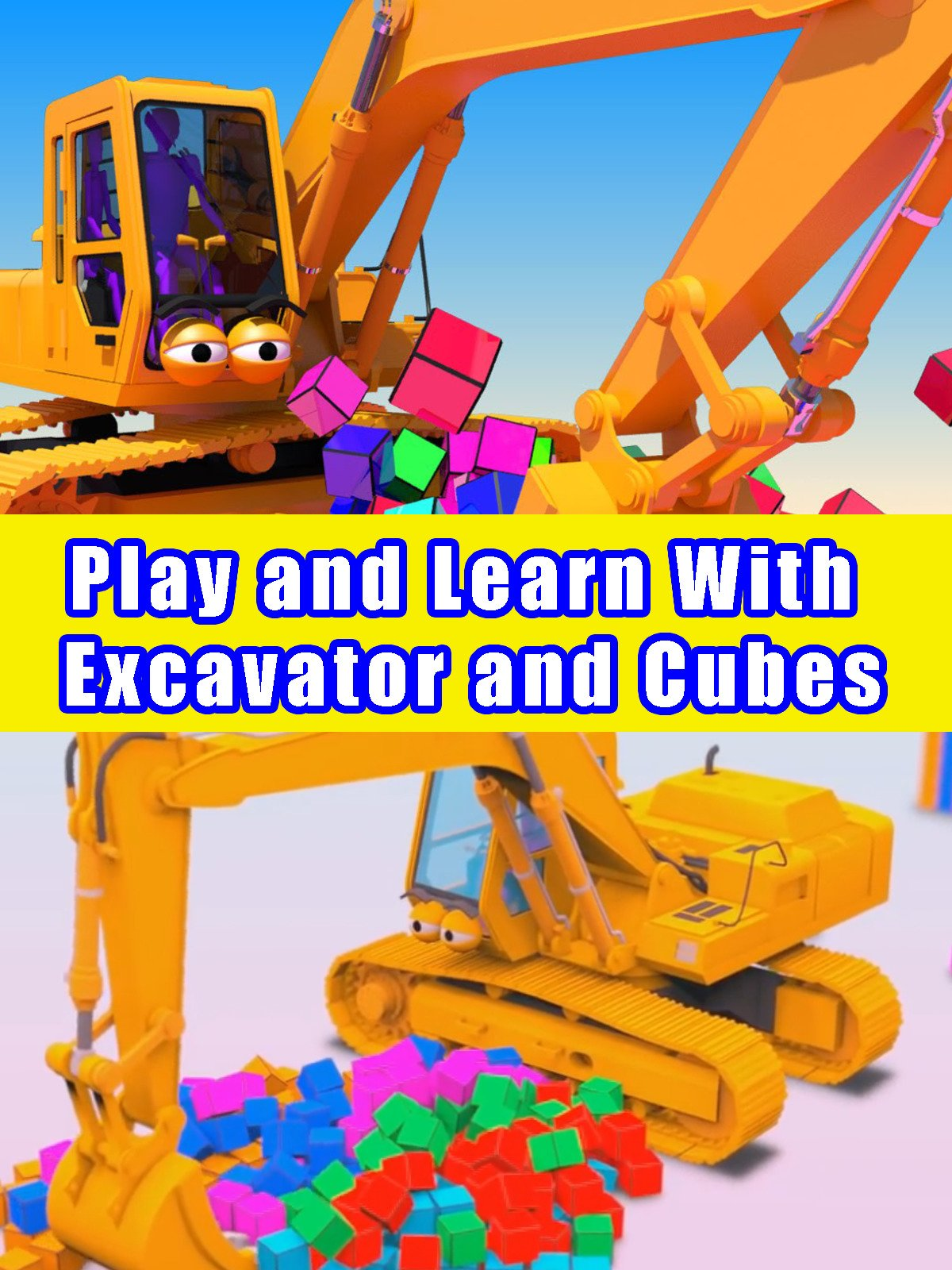 Play and Learn With Excavator and Cubes on Amazon Prime Instant Video UK