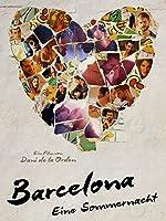 Barcelona: Eine Sommernacht