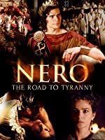 Nero: The Road to Tyranny