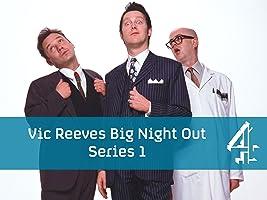 Vic Reeves Big Night Out - Season 1