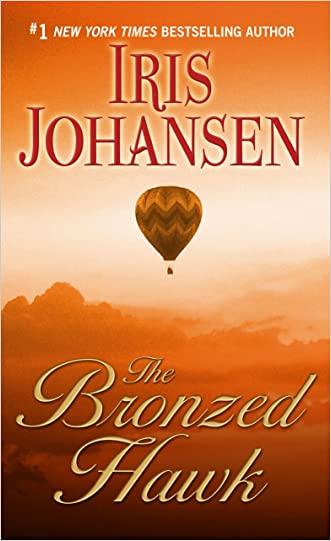 The Bronzed Hawk (Thorndike Famous Authors) written by Iris Johansen