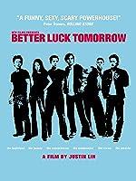 Better Luck Tomorrow [HD]