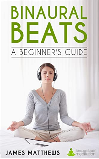 Binaural Beats - A Beginner's Guide