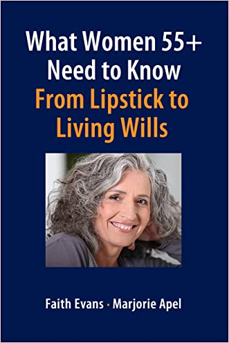 What Women 55+ Need to Know: From Lipstick to Living Wills