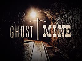 Ghost Mine Season 1