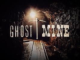 Ghost Mine Season 1 [HD]