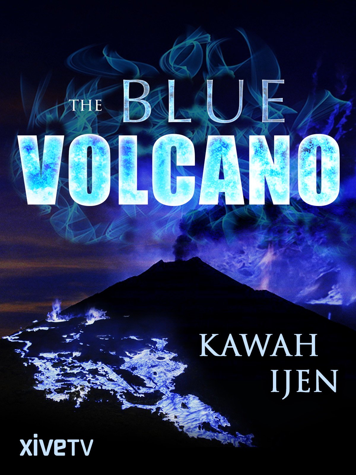 The Blue Volcano: Kawah Ijen