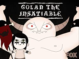 Golan the Insatiable Season 1