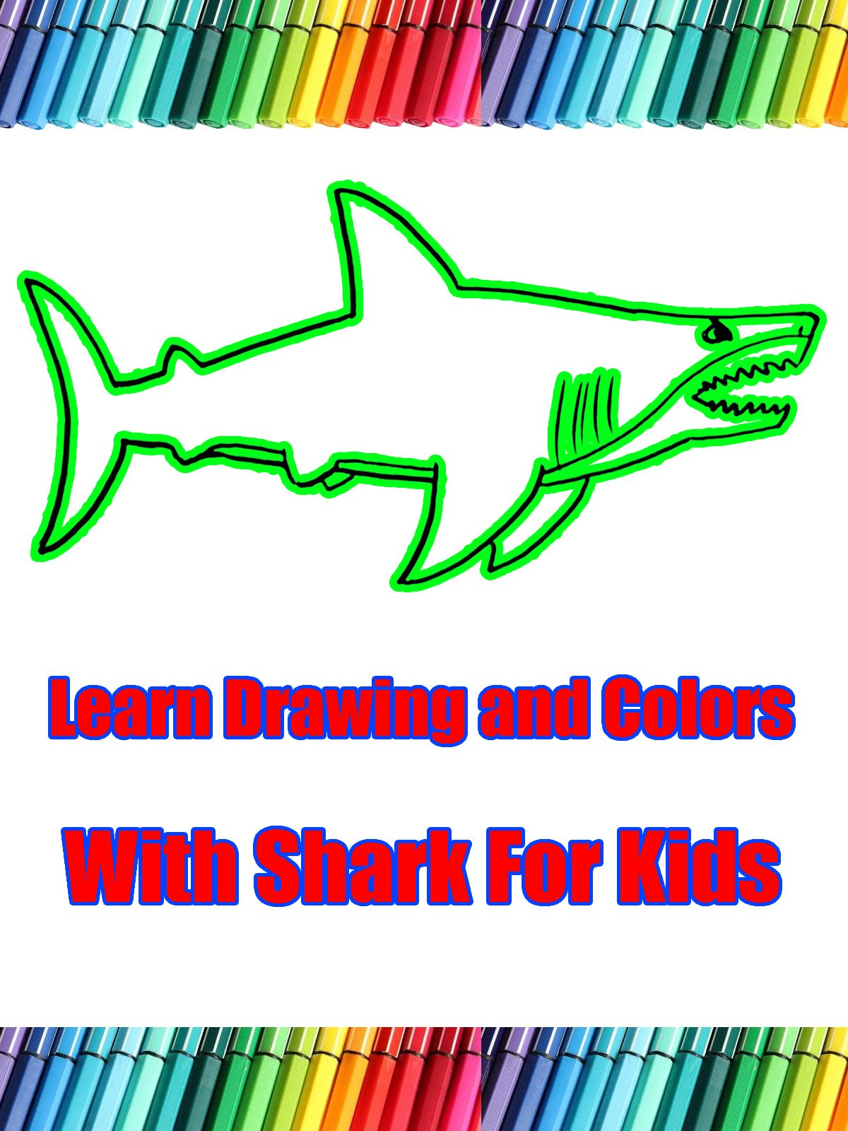 Learn Drawing and Colors With Shark For Kids