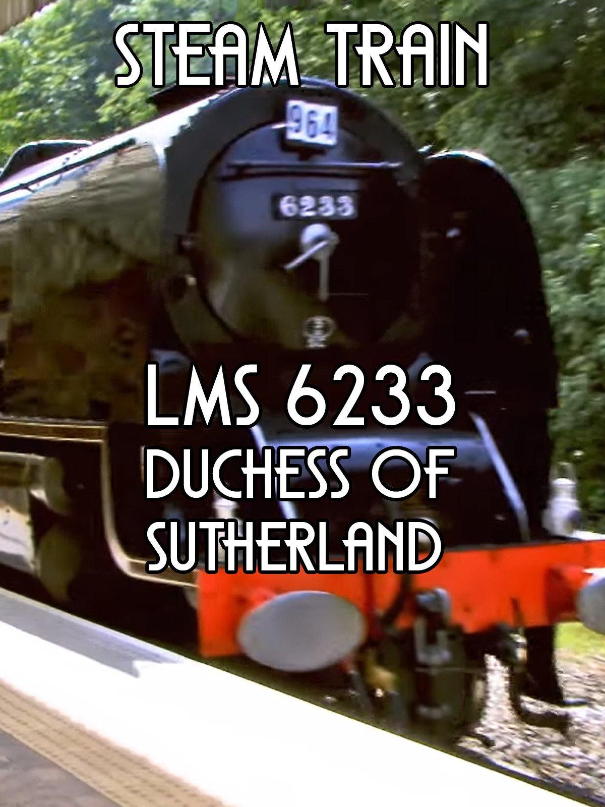 Clip: Steam Train LMS 6233 Duchess of Sutherland