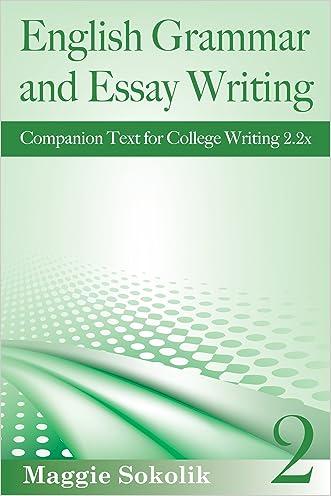 English Grammar and Essay Writing, Workbook 2 (College Writing)
