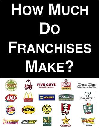 How Much Do Franchises Make?