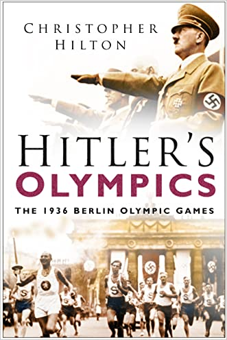 Hitler's Olympics: The 1936 Berlin Olympic Games written by Christopher Hilton