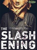 The Slashening
