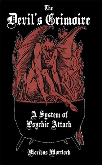 The Devil S Grimoire A System Of Psychic Attack Pdf Download