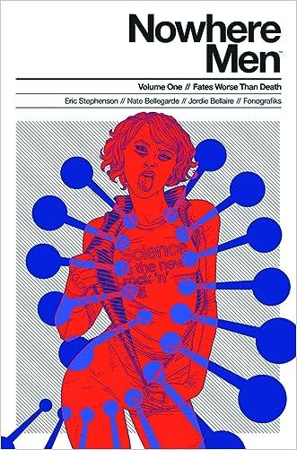 Nowhere Men Volume 1: Fates Worse Than Death TP